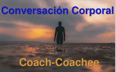 ESECI: Conversación Corporal: Coach-Coachee